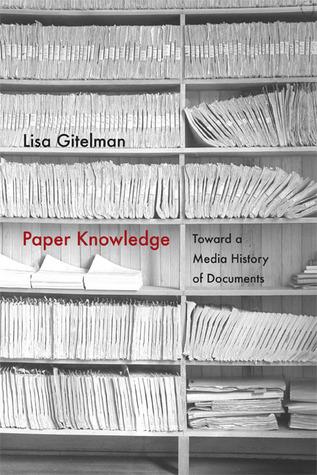 Conocimiento del papel: hacia una historia de los medios de los documentos