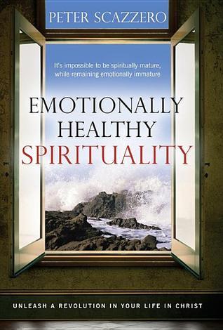 Espiritualidad emocionalmente sana: libera una revolución en tu vida en Cristo