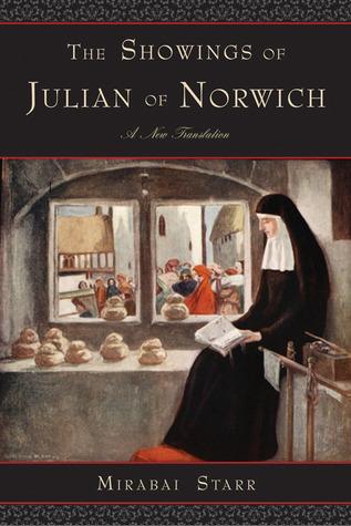 Las demostraciones de Julian de Norwich: Una nueva traducción