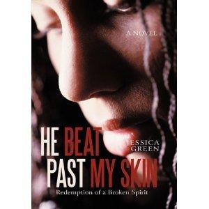 Él batió más allá de mi piel: Redención de un espíritu quebrado