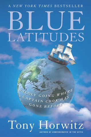 Blue Latitudes: Boldly Going donde el capitán Cook ha ido antes