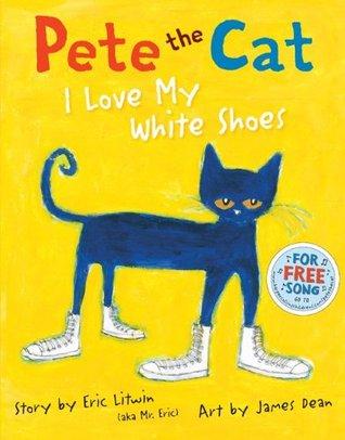 Pete el gato: Amo mis zapatos blancos