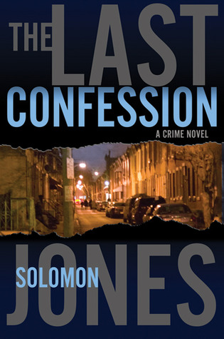 La última confesión: una novela del crimen