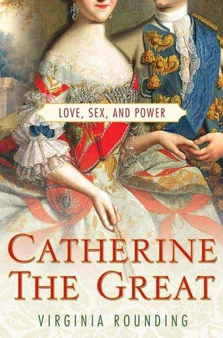 Catalina la Grande: Amor, Sexo y Poder