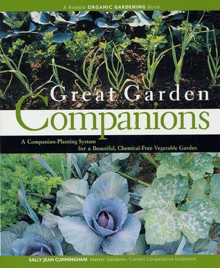 Grandes compañeros de jardín: un sistema de plantación de compañeros para un huerto hermoso y sin químicos