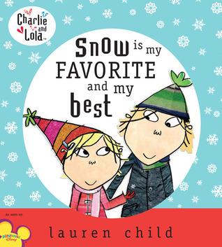 Charlie y Lola: La nieve es mi favorito y mi mejor