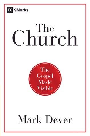 La Iglesia: El Evangelio hecho visible