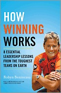 Cómo funcionan las obras ganadoras: 8 lecciones esenciales de liderazgo de los equipos más duros de la Tierra