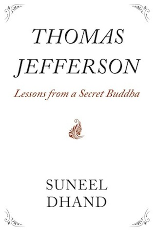 Thomas Jefferson: Lecciones de un Buda Secreto
