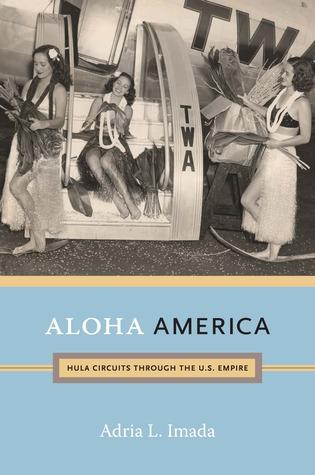 Aloha America: Circuitos Hula a través del Imperio de los Estados Unidos
