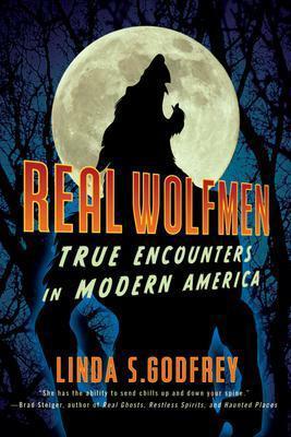 Real Wolfmen: los verdaderos encuentros en América moderna