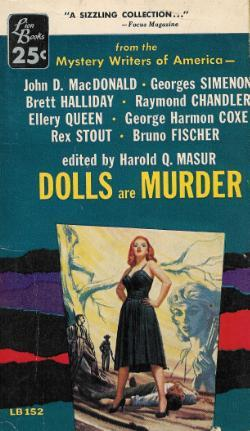 Las muñecas son asesinato: un misterio Escritores de América Antología
