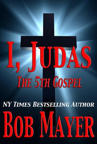 I, Judas El quinto evangelio
