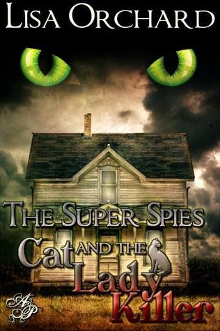 Los Super Spies y la Cat Lady Killer