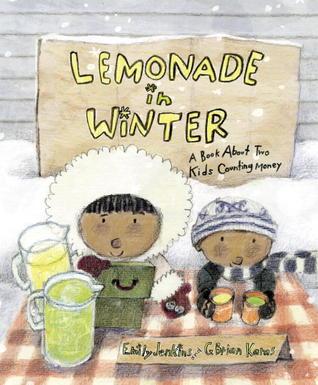 Limonada en invierno: un libro sobre dos niños que cuentan el dinero
