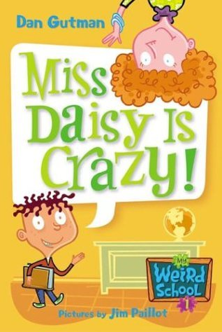 ¡La Srta. Daisy está loca!