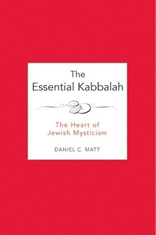 La Cabalá esencial: el corazón del misticismo judío