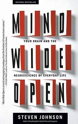 La mente abierta: su cerebro y la neurociencia de la vida cotidiana