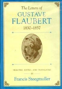 Las Cartas de Gustave Flaubert, 1830-1857