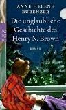 Die unglaubliche Geschichte de Henry N. Brown