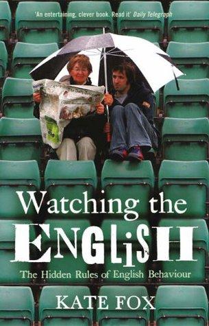 Observando el inglés: Las reglas ocultas del comportamiento inglés