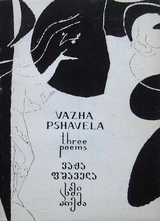 Tres poemas: anfitrión y huésped / Aluda Ketelauri / el Snake-Eater