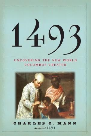 1493: Descubriendo el Nuevo Mundo