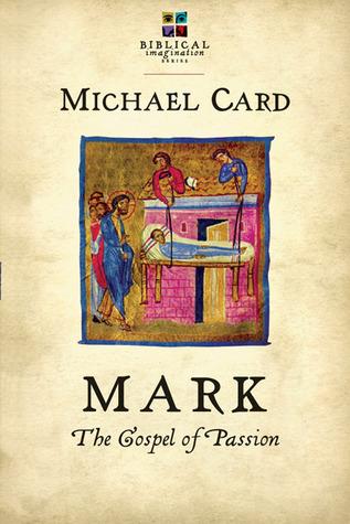Marcos: El Evangelio de la Pasión