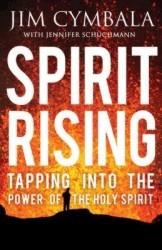 Spirit Rising: Aprovechando el Poder del Espíritu Santo