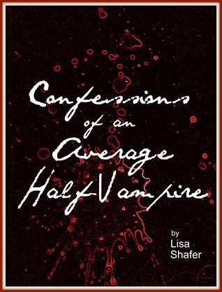 Confesiones de un medio vampiro medio (Libro 1)