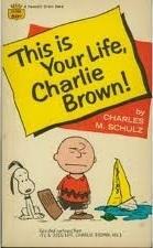 Esta es tu vida, Charlie Brown