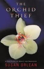 El ladrón de orquídeas: una verdadera historia de belleza y obsesión