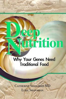 Nutrición profunda: ¿por qué sus genes necesitan comida tradicional?