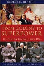 De Colonia a Superpotencia: Relaciones Exteriores de Estados Unidos desde 1776