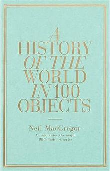 Una historia del mundo en 100 objetos