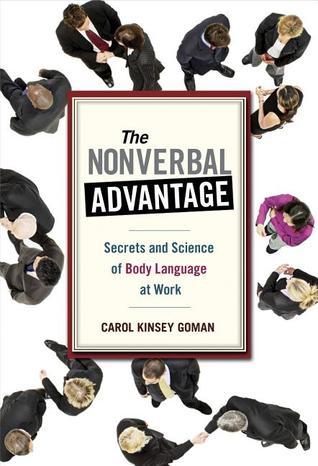 La ventaja no verbal: Secretos y ciencia del lenguaje corporal en el trabajo