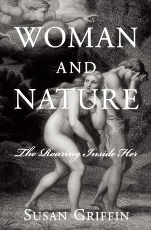 Mujer y naturaleza: El rugir dentro de ella