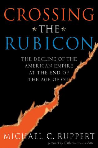 Cruzando el Rubicón: la decadencia del Imperio Americano al final de la era del petróleo