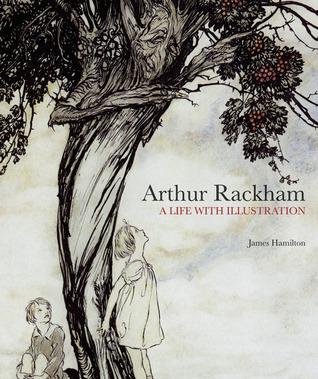 Arthur Rackham: Una vida con ilustración