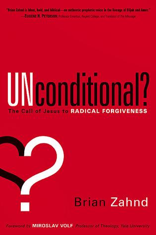 Incondicional ?: El llamado de Jesús al perdón radical