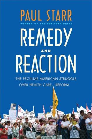 Remedio y Reacción: La Peculiar Lucha Americana por la Reforma del Cuidado de la Salud