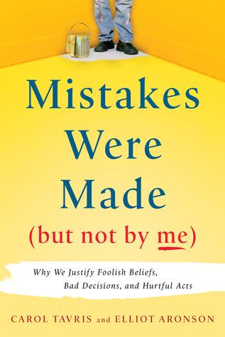 Se cometieron errores (pero no por mí): ¿Por qué justificamos creencias absurdas, malas decisiones y actos perjudiciales