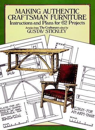 Fabricación de Mobiliario Artesanal Auténtico: Instrucciones y Planes para 62 Proyectos