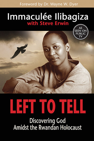 Left to Tell: Descubriendo a Dios en medio del Holocausto ruandés