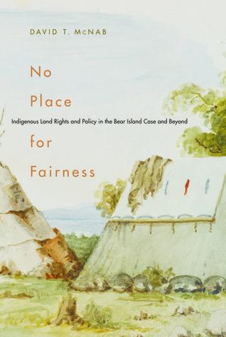 No hay lugar para la equidad: Los derechos y la política de la tierra indígena en el caso de Bear Island y más allá