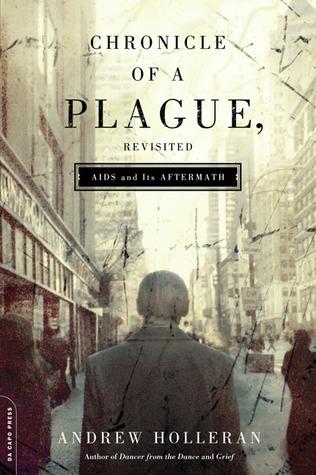 Chronicle of a Plague, Revisited: El SIDA y sus secuelas