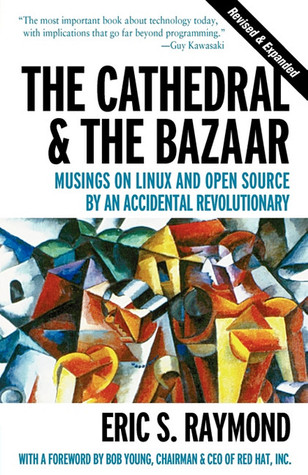 La Catedral y el Bazar: Reflexiones en Linux y Open Source por un revolucionario accidental