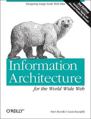 Arquitectura de la información para la World Wide Web: Diseño de sitios web de gran escala