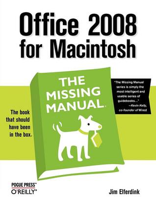 Office 2008 para Macintosh: el manual que falta: el manual que falta
