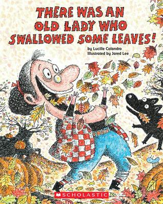 Había una anciana que tragó algunas hojas!